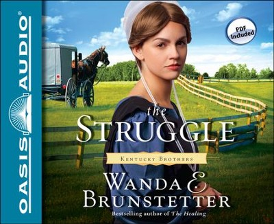 The Struggle Unabridged Audiobook on CD  -     By: Wanda E. Brunstetter