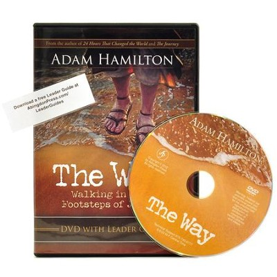 The Way: Walking in the Footsteps of Jesus, DVD    -     By: Adam Hamilton
