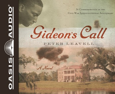 Gideon's Call: A Novel Unabridged Audiobook on CD  -     By: Peter Leavell