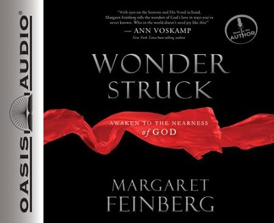 Wonderstruck: Awaken to the Nearness of God--  Unabridged Audiobook on CD  -     By: Margaret Feinberg