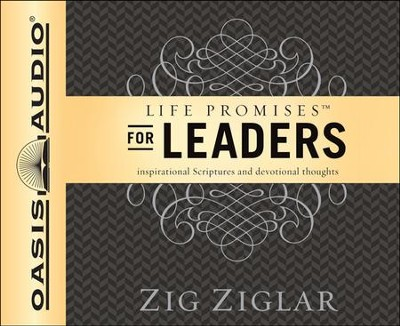 Life Promises for Leaders: Inspirational Scriptures and Devotional Thoughts Unabridged Audiobook on CD  -     By: Zig Ziglar