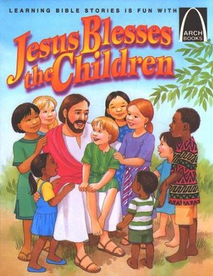 Jesus Blesses the Little Children               -