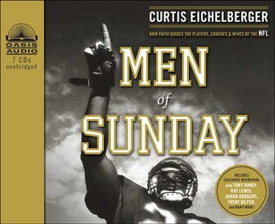 Men of Sunday: How Faith Guides the Players, Coaches, and Wives of the NFL Unabridged Audiobook on CD  -     Narrated By: Wes Bleed     By: Curtis Eichelberger