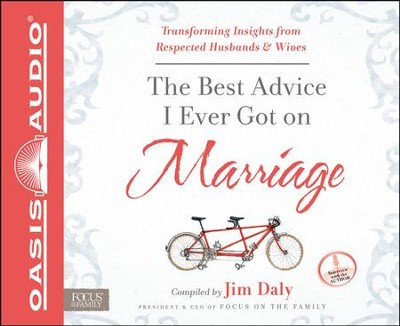 The Best Advice I Ever Got On Marriage: Transforming Insights from Respected Husbands and Wives Unabridged Audiobook on CD  -     By: Jim Daly