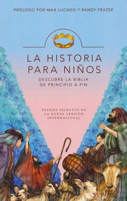 La Historia para Niños  (The Story for Kids)  -     By: Max Lucado, Randy Frazee