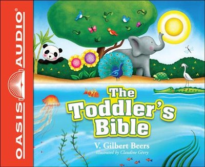 The Toddler's Bible Unabridged Audiobook on CD  -     By: V. Gilbert Beers
