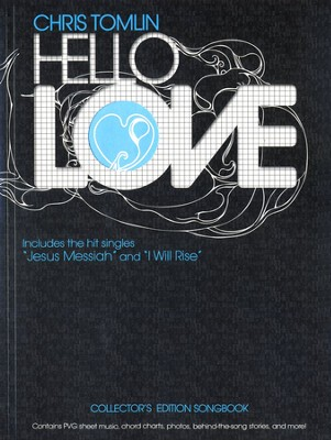 Hello, Love- Songbook   -     By: Chris Tomlin