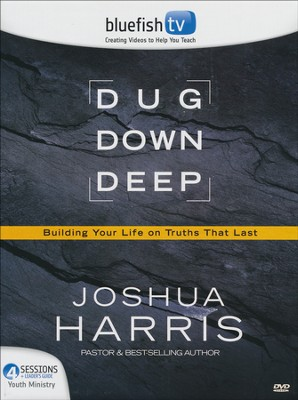 Dug Down Deep DVD Youth Ministry Kit  -     By: Joshua Harris