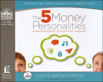 The 5 Money Personalities: Speaking the Same Love and Money Language Unabridged Audiobook on CD  -     By: Scott Palmer, Bethany Palmer