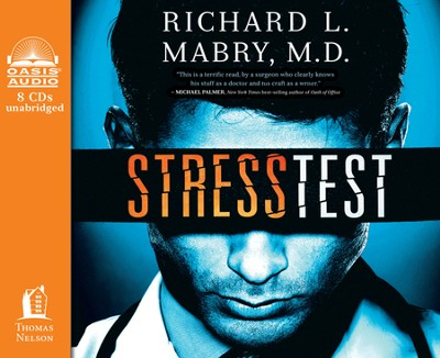 Stress Test Unabridged Audiobook on CD  -     By: Richard L. Mabry