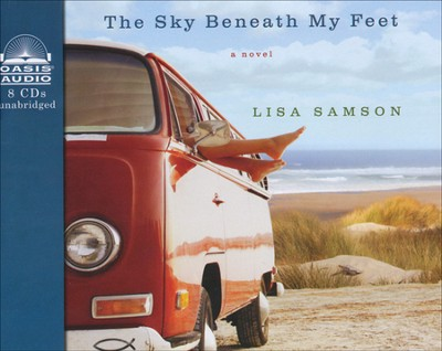 The Sky Beneath My Feet Unabridged Audiobook on CD  -     By: Lisa Samson