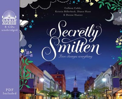 Secretly Smitten Unabridged Audiobook on CD  -     By: Colleen Coble, Kristin Billerbeck, Diann Hunt, Denise Hunter