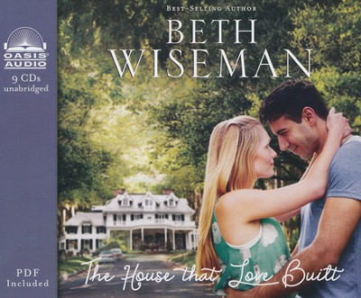 The House that Love Built Unabridged Audiobook on CD  -     By: Beth Wiseman