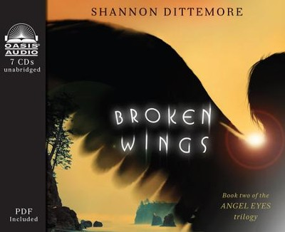 Broken Wings Unabridged Audiobook on CD  -     By: Shannon Dittemore