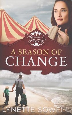 A Season of Change, Seasons in Pinecraft Series #1   -     By: Lynette Sowell