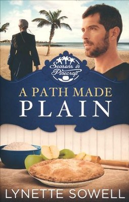 A Path Made Plain, Seasons in Pinecraft Series #2   -     By: Lynette Sowell