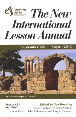 The New International Lesson Annual, 2014-2015 Edition  -