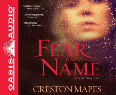 Fear Has a Name Unabridged Audiobook on CD  -     By: Creston Mapes