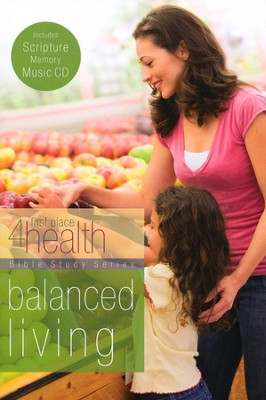 Balanced Living, Bible Study & Scripture Memory CD   -     By: First Place 4 Health