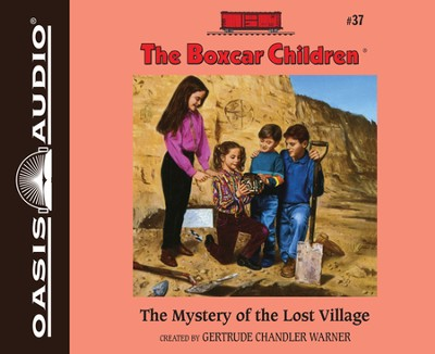 #37: The Mystery of the Lost Village Unabridged Audiobook on CD  -     By: Gertrude Chandler Warner
