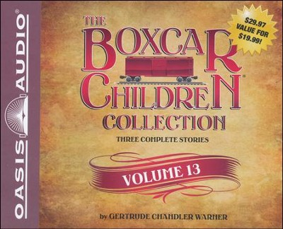 The Boxcar Children Collection Volume 13: The Mystery of the Lost Village, The Mystery of the Purple Pool, The Ghost Ship Mystery Unabridged Audiobook on CD  -     By: Gertrude Chandler Warner