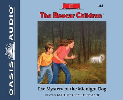 The Mystery of the Midnight Dog Unabridged Audiobook on CD  -     By: Gertrude Chandler Warner