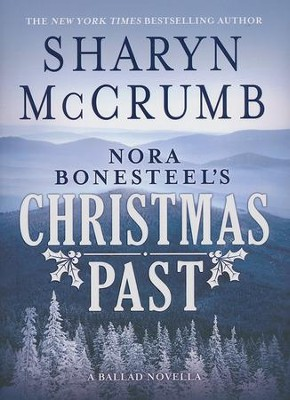 Nora Bonesteel's Christmas Past    -     By: Sharyn McCrum