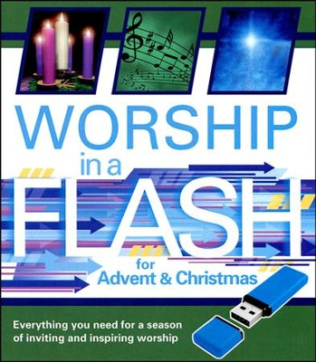 Worship in a Flash for Advent and Christmas  -