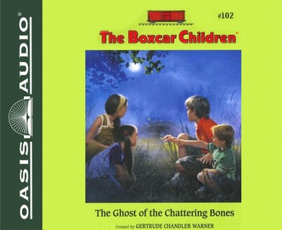 #102: The Ghost of the Chattering Bones - unabridged audiobook on CD  -     By: Gertrude Chandler Warner