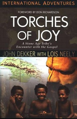 Torches Of Joy   -     By: John Dekker