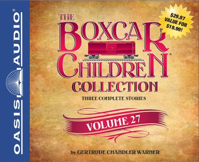 The Boxcar Children Collection Volume 27 Unabridged Audiobook on CD  -     By: Gertrude Chandler Warner