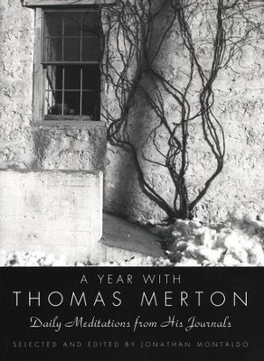 A Year with Thomas Merton: Daily Meditations from His Journals  -     By: Thomas Merton