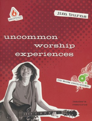 Uncommon Worship Experiences with CD-ROM  -     By: Jim Burns