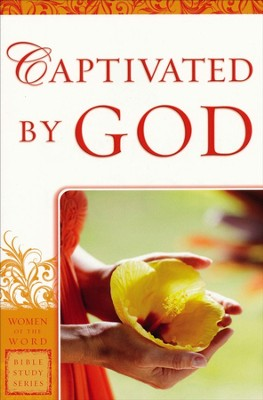 Captivated By God  -     By: Eadie Goodboy, Agnes Lawless