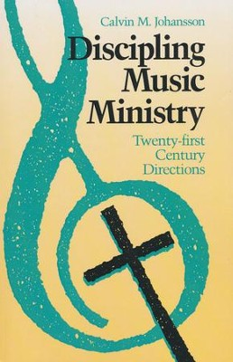 Discipling Music Ministry   -     By: Calvin Johansson