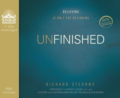 Unfinished: Believing is Only the Beginning Unabridged Audiobook on CD  -     By: Richard Stearns