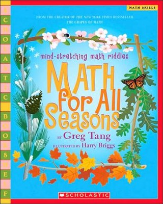 Math For All Seasons  -     By: Greg Tang     Illustrated By: Harry Briggs