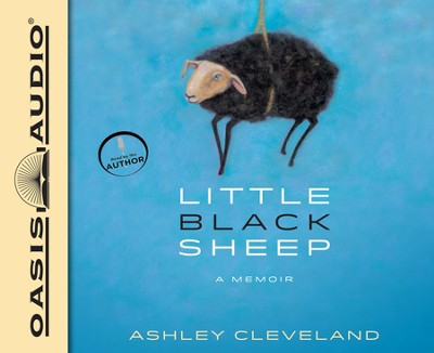 Little Black Sheep: A Memoir Unabridged Audiobook on CD  -     Narrated By: Ashley Cleveland     By: Ashley Cleveland