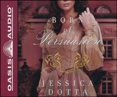 Born of Persuasion: Price of Privilege Unabridged Audiobook on CD  -     By: Jessica Dotta