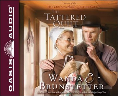 The Tattered Quilt Unabridged Audiobook on CD  -     Narrated By: Renee Ertl     By: Wanda E. Brunstetter