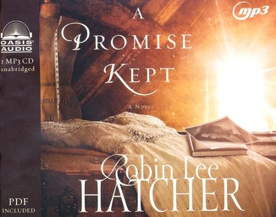 A Promise Kept - unabridged audiobook on MP3-CD  -     By: Robin Lee Hatcher