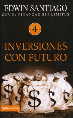 Inversiones con Futuro  (Investments with a Future)  -     By: Edwin Santiago