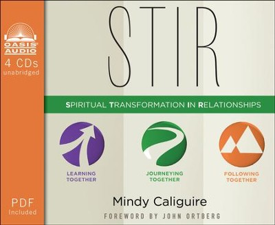 STIR: Spiritual Transformation in Relationships - unabridged audiobook on CD  -     By: Mindy Caliguire