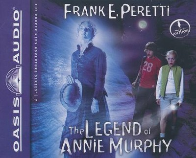 #7: The Legend of Annie Murphy: unabridged audiobook on CD  -     By: Frank Peretti