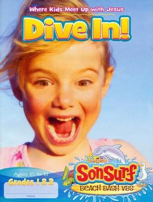 Dive In! Student Magazine: Where Kids Meet Up with Jesus, Ages 6 to 8, Grades 1 & 2  -
