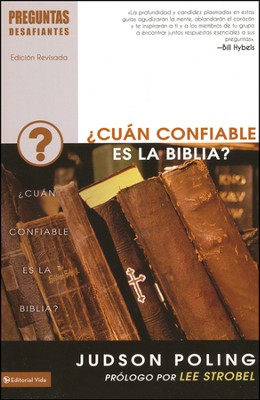 Preguntas Desafiantes: ¿Cuán Confiable Es La Biblia?  (Tough Questions Series: How Reliable Is The Bible?)  -     By: Judson Poling