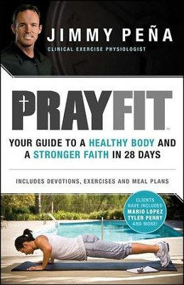 PrayFit: Your Guide to a Healthy Body and a Stronger Faith in 28 Days - Slightly Imperfect  -