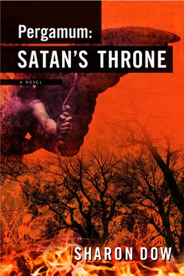 Pergamum: Satan's Throne  -     By: Sharon Dow