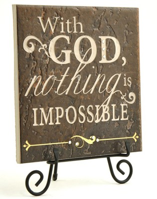 With God Nothing Is Impossible Stone Plaque  -