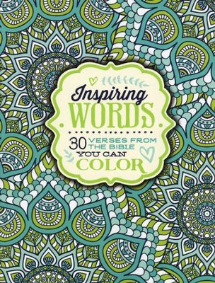 Inspiring Words: 30 Verses from the Bible You Can Color   -